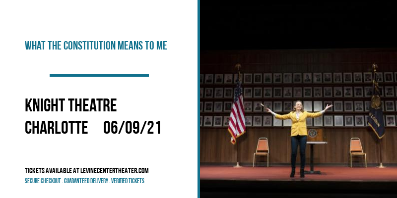 What the Constitution Means to Me [POSTPONED] at Knight Theatre