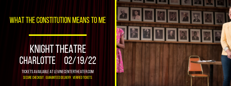 What the Constitution Means to Me at Knight Theatre