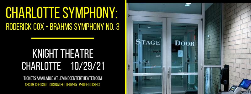 Charlotte Symphony: Roderick Cox - Brahms Symphony No. 3 at Knight Theatre