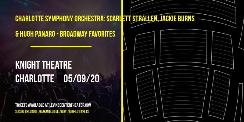 Charlotte Symphony Orchestra: Scarlett Strallen, Jackie Burns & Hugh Panaro - Broadway Favorites [CANCELLED] at Knight Theatre